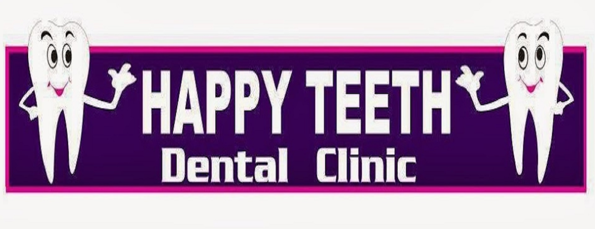 Happy teeth clinic front